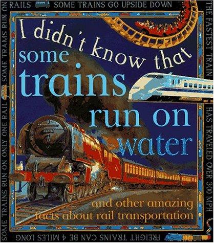 I Didn'T Know:Trains Run/Water (I Didn't Know: Kate Petty