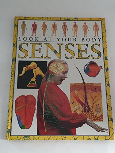 9780761306023: Senses (Look at Your Body)
