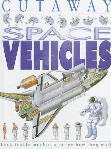 9780761307211: Space Vehicles (Cutaway)