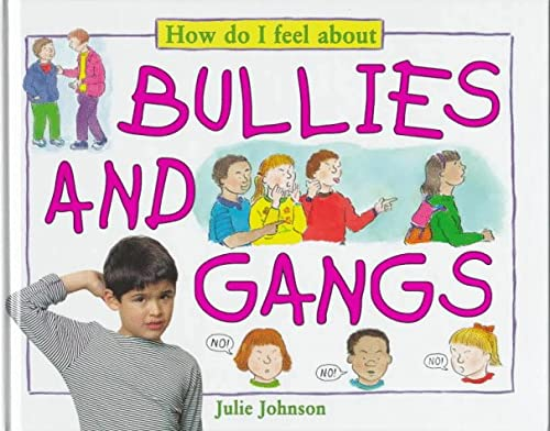 Bullies And Gangs (How Do I Feel: Julie Johnson