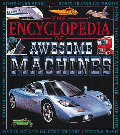 Encyclopedia/Awesome Machines (Awesome Encyclopedias): Kate Petty