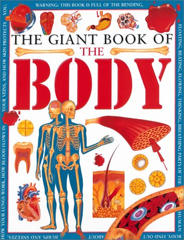 9780761308348: Giant Book of the Body