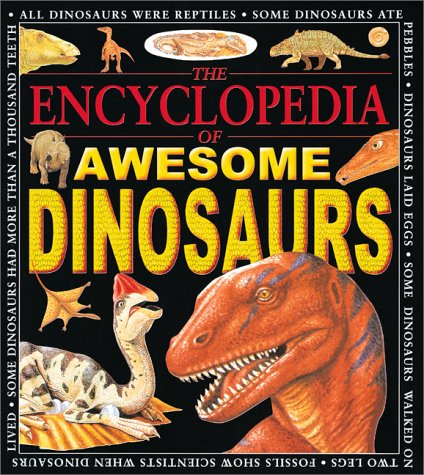 Encyclopedia Of Awesome Dinosaurs: Benton, Michael
