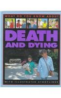 9780761308720: Death And Dying (What Do You Know About)