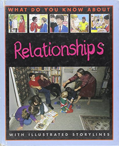 9780761308737: Relationships (What Do You Know About)