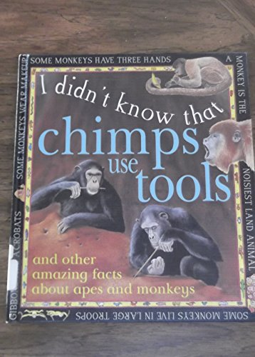 9780761308744: Chimps Use Tools (I Didn't Know That)