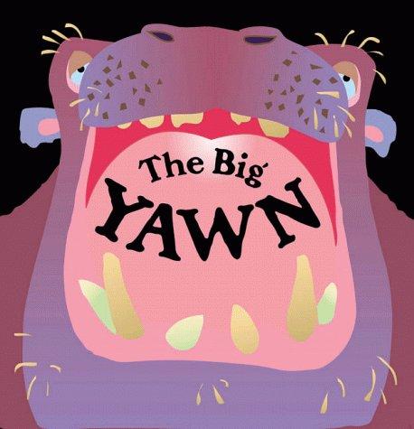 The Big Yawn: Keith Faulkner; Jonathan