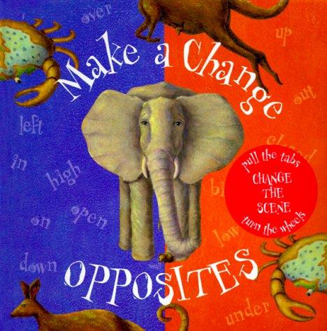 9780761310433: Make A Change/Opposites