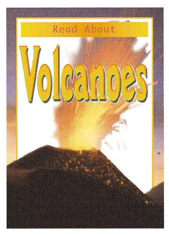 9780761311737: Read About Volcanoes