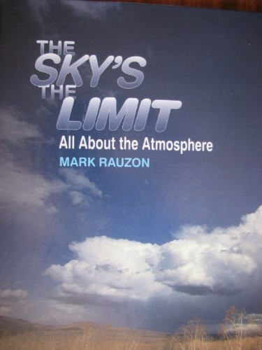 The Sky's the Limit: All About the Atmosphere