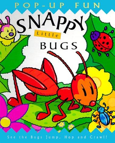 9780761312796: Snappy Little Bugs (Snappy Pop-Ups)