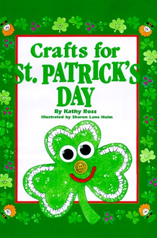 9780761313069: Crafts For St. Patrick's Day (Holiday Crafts for Kids)