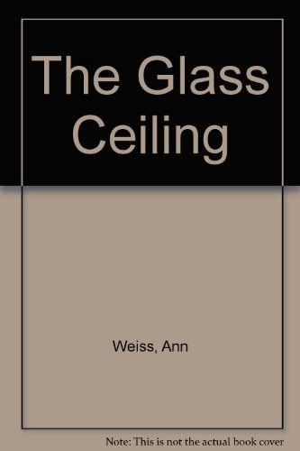 9780761313656: The Glass Ceiling