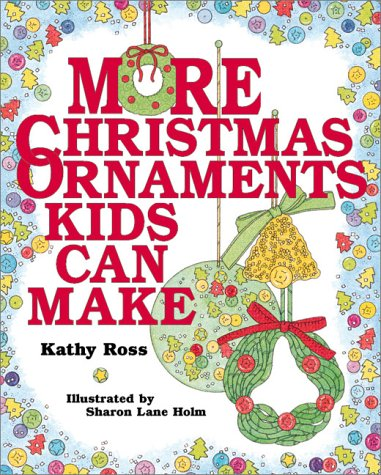 9780761313960: More Christmas Ornaments Kids Can Make
