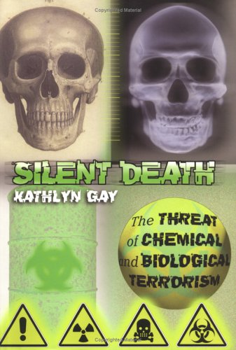 9780761314011: Silent Death: The Threat of Biological And Chemical Terrorism