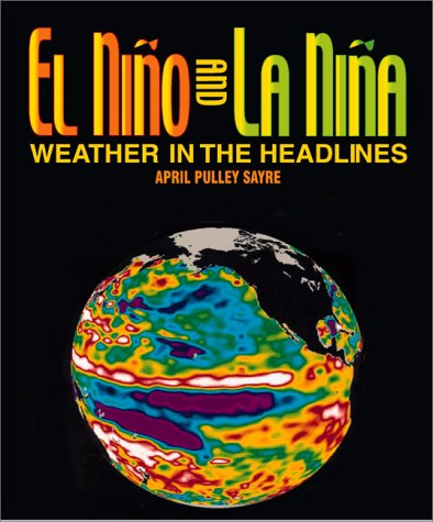 9780761314059: El Nino And La Nina: Weather