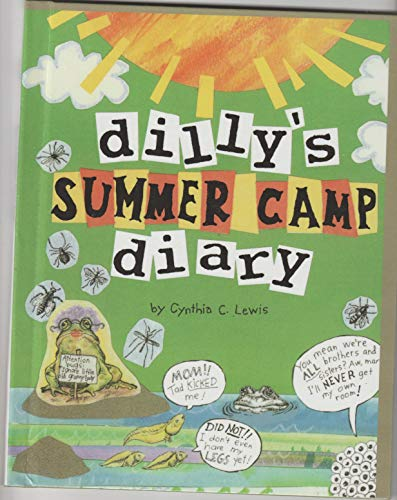 Dilly'S Summer Camp Diary: Cynthia Copeland Lewis