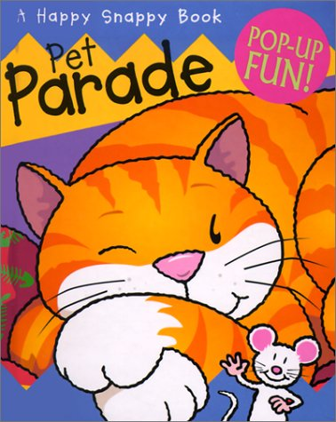 9780761314288: Pet Parade (Happy Snappy Books)