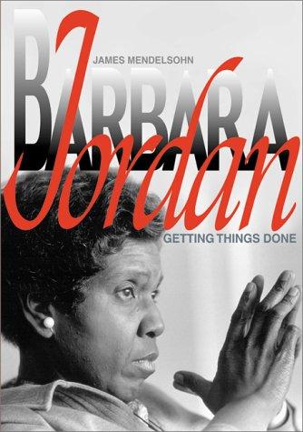 9780761314677: Barbara Jordan: Getting Things (Biographies)