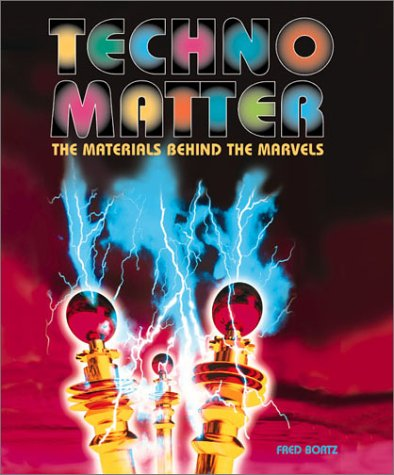 9780761314691: Techno-Matter:The Materials Be