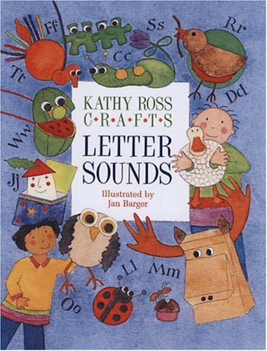 9780761314912: Kathy Ross Crafts Letter Sounds