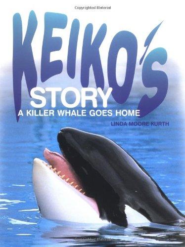 9780761315001: Keiko's Story: A Killer Whale Goes Home