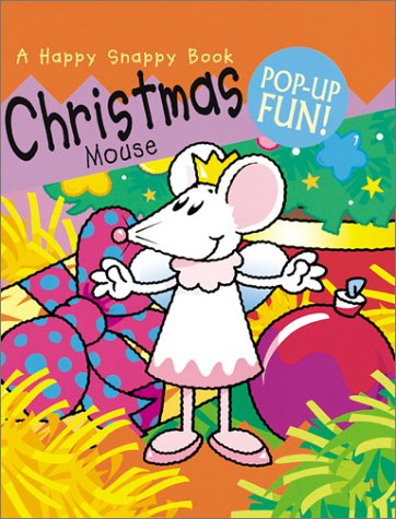 Happy Snappy Book - Christmas Mouse