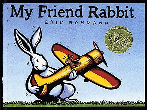 My Friend Rabbit: Rohmann, Eric