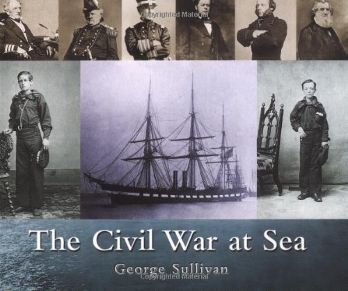 Civil War At Sea, The: George Sullivan