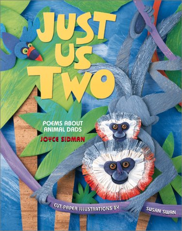 9780761315636: Just Us Two: Poems/Animal Dads