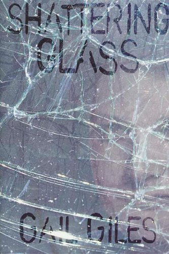 9780761315810: Shattering Glass (Single Titles)