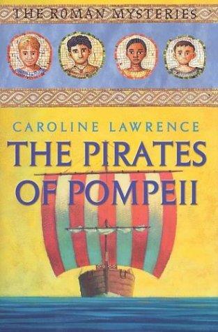 9780761315841: The Pirates of Pompeii: The Roman Mysteries, Book III