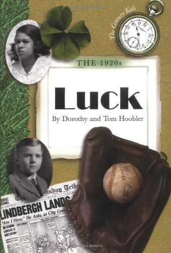 9780761316022: The 1920s: Luck (Century Kids)