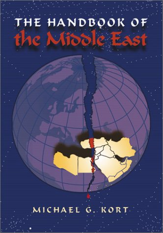 The Handbook of the Middle East: Michael G. Kort