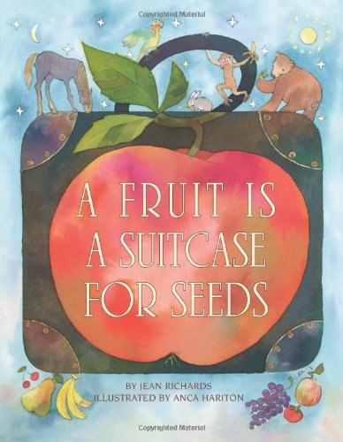 9780761316220: Fruit Is A Suitcase For Seeds