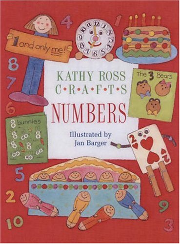 9780761316978: Kathy Ross Crafts Numbers (Learning Is Fun)