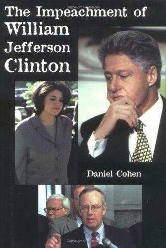 9780761317111: The Impeachment of William Jefferson Clinton
