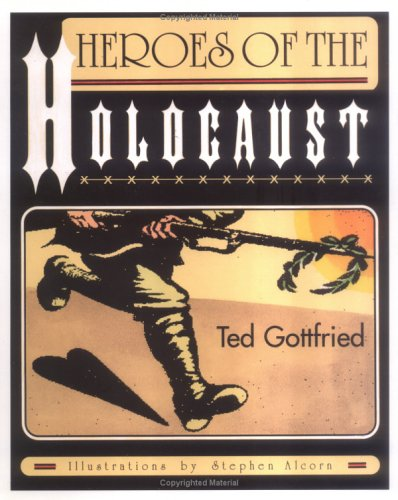 9780761317173: Heroes Of The Holocaust (Holocaust (Twenty-First Century))