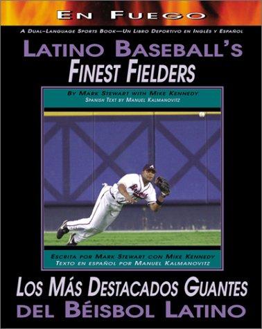 9780761317494: Latino Baseball's Finest Fielders/Los Mas Destacados Guantes Del Beisbol Latino