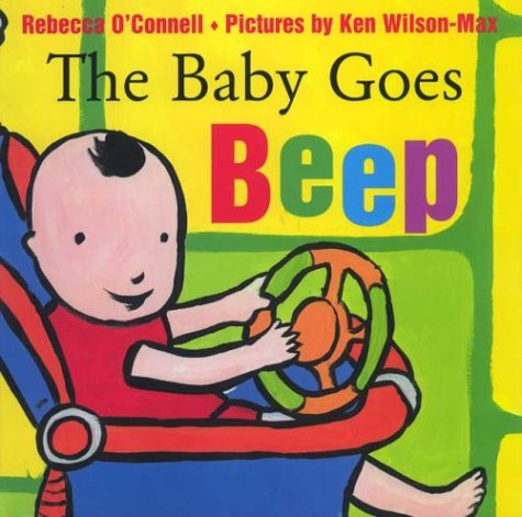 The Baby Goes Beep: O'Connell, Rebecca