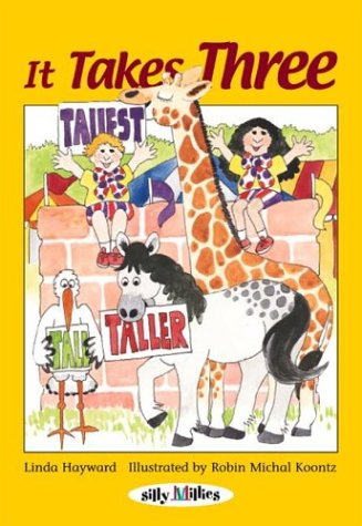 It Takes Three (Silly Millies) (0761317988) by Linda Hayward