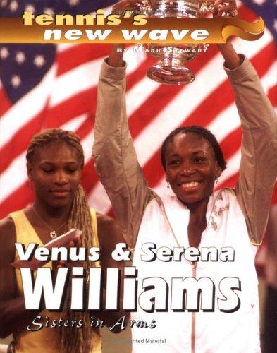 9780761318033: Venus And Serena Williams (Tennis's New Wave)