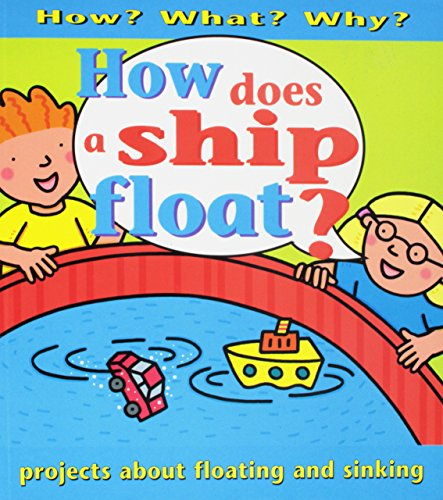 9780761318347: How Does a Ship Float?