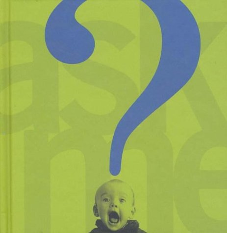 9780761318453: Ask Me (Neal Porter Books)