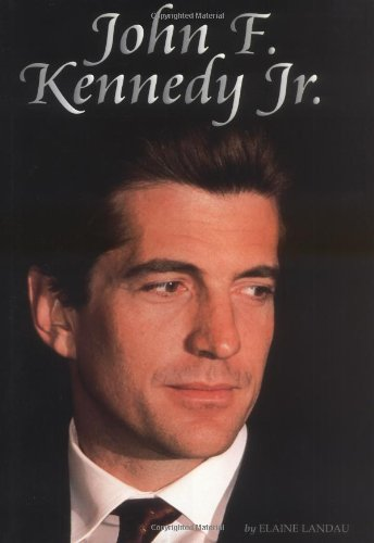 John F. Kennedy, Jr. (Biographies)