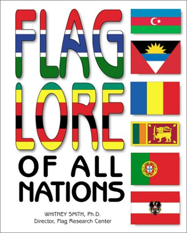 9780761318996: Flag Lore of All Nations (Single Titles)