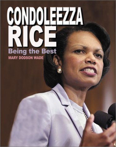 9780761319276: Condoleezza Rice: Being the Best