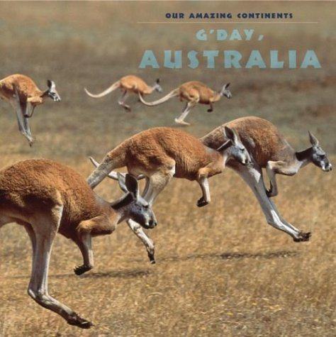 9780761319870: G'Day Australia! (Our Amazing Continents)