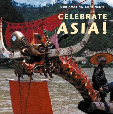 9780761319917: Greetings, Asia! (Our Amazing Continents)