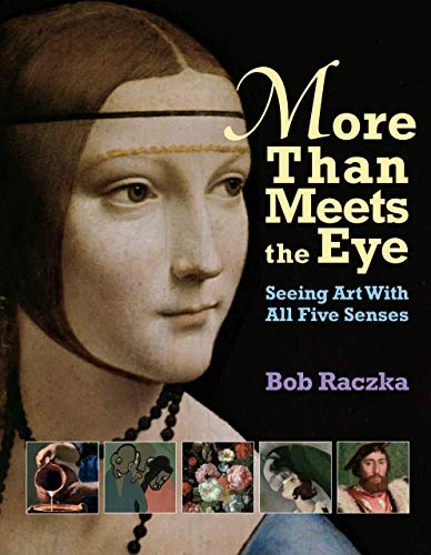 9780761319948: More Than Meets the Eye: Seeing Art With All Five Senses